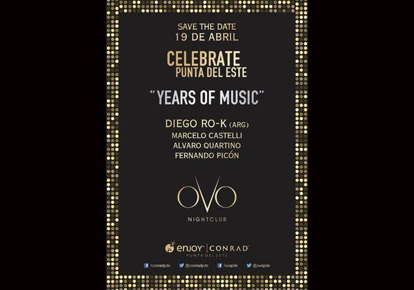 Celebrate Punta del Este - Years of music @ OVO nightclub de Conrad