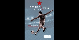HBO presenta la serie documental Destino Rusia 2018